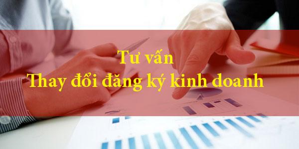 Tư vấn thay đổi nội dung đăng ký kinh doanh