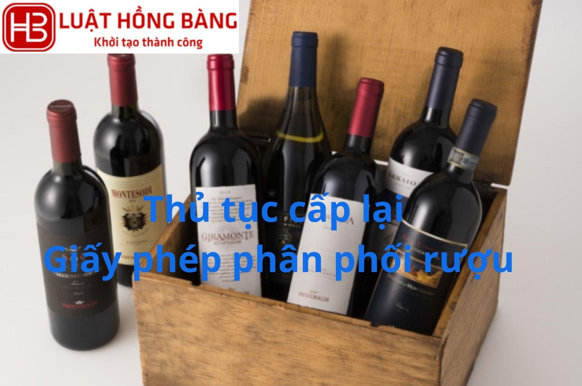 Thủ tục cấp lại Giấy phép phân phối rượu